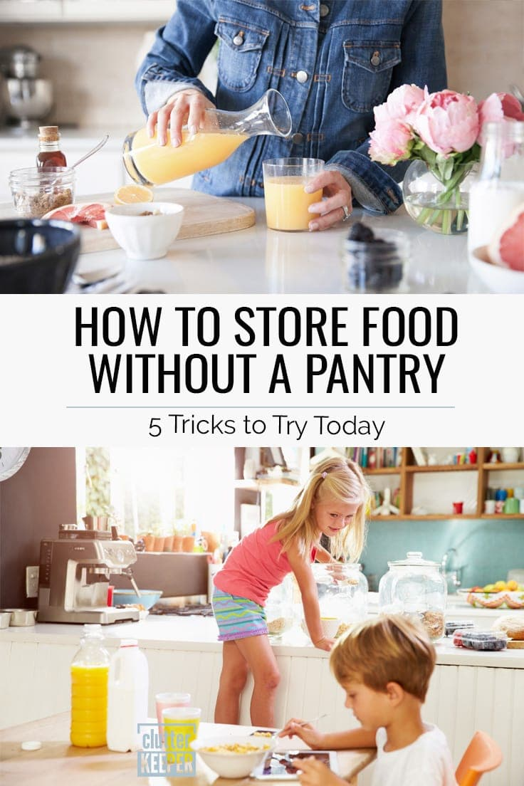 How to Store Food Without a Pantry