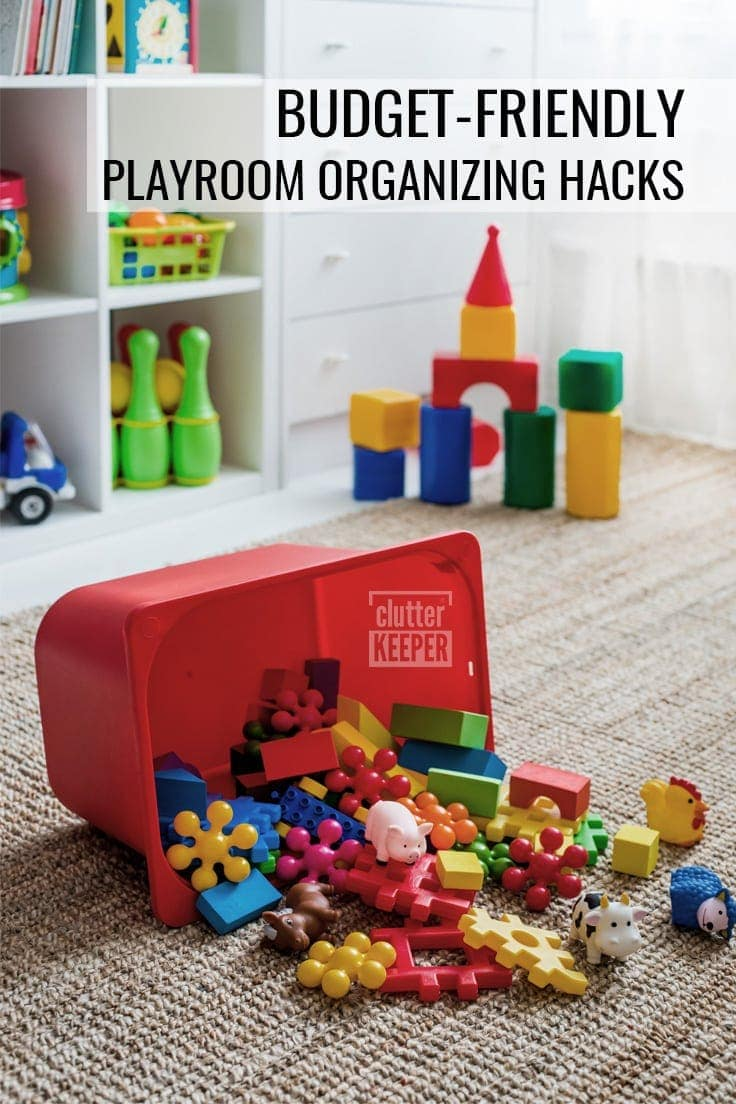 Budget-Friendly Playroom Organizing Hacks
