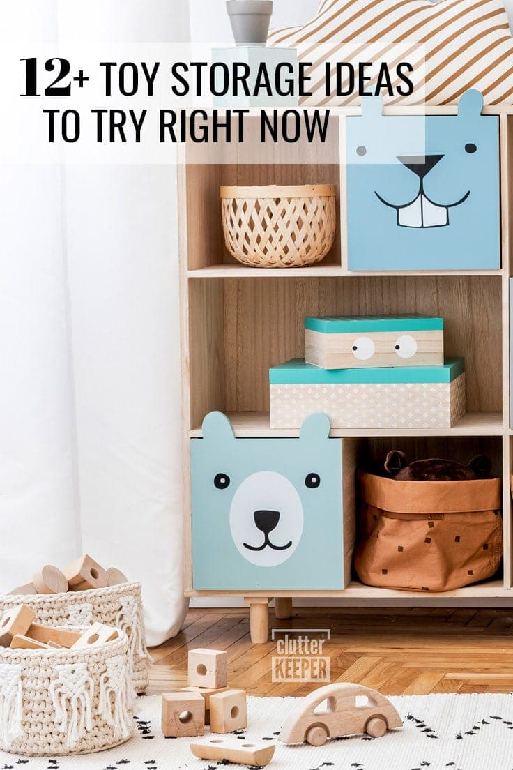 12+ Toy Storage Ideas to Try Right Now