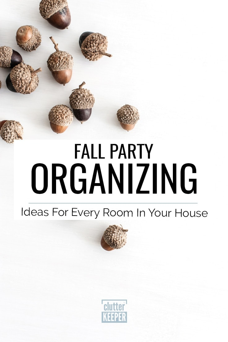 Fall Party Organizing: Ideas for Every Room In Your House