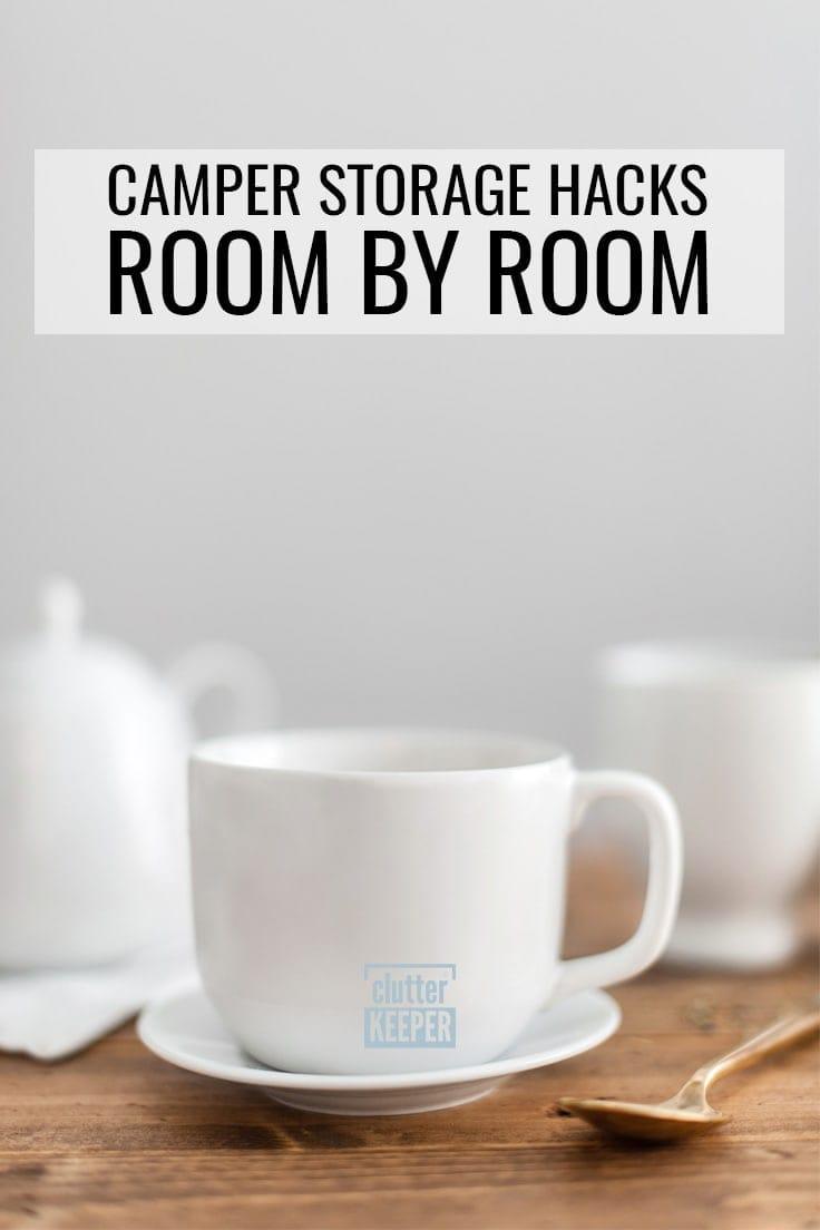 Camper storage hacks room by room