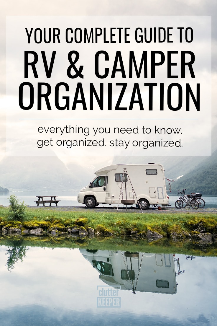 RV and Camper Organization: Your Complete Guide.