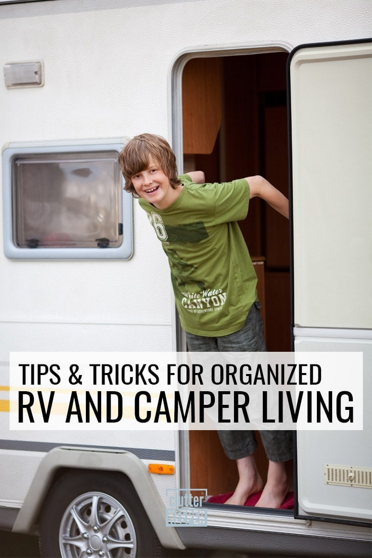 Tips and tricks for organized RV and camper living