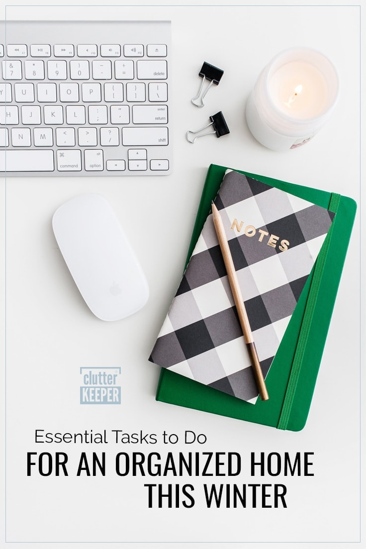 Essential tasks to do for an organized home this winter