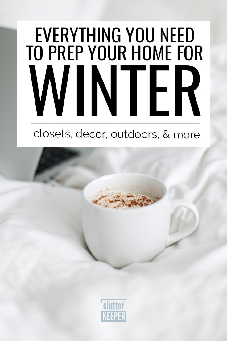 Everything you need to prep your home for winter: closets, decor, outdoors, and more