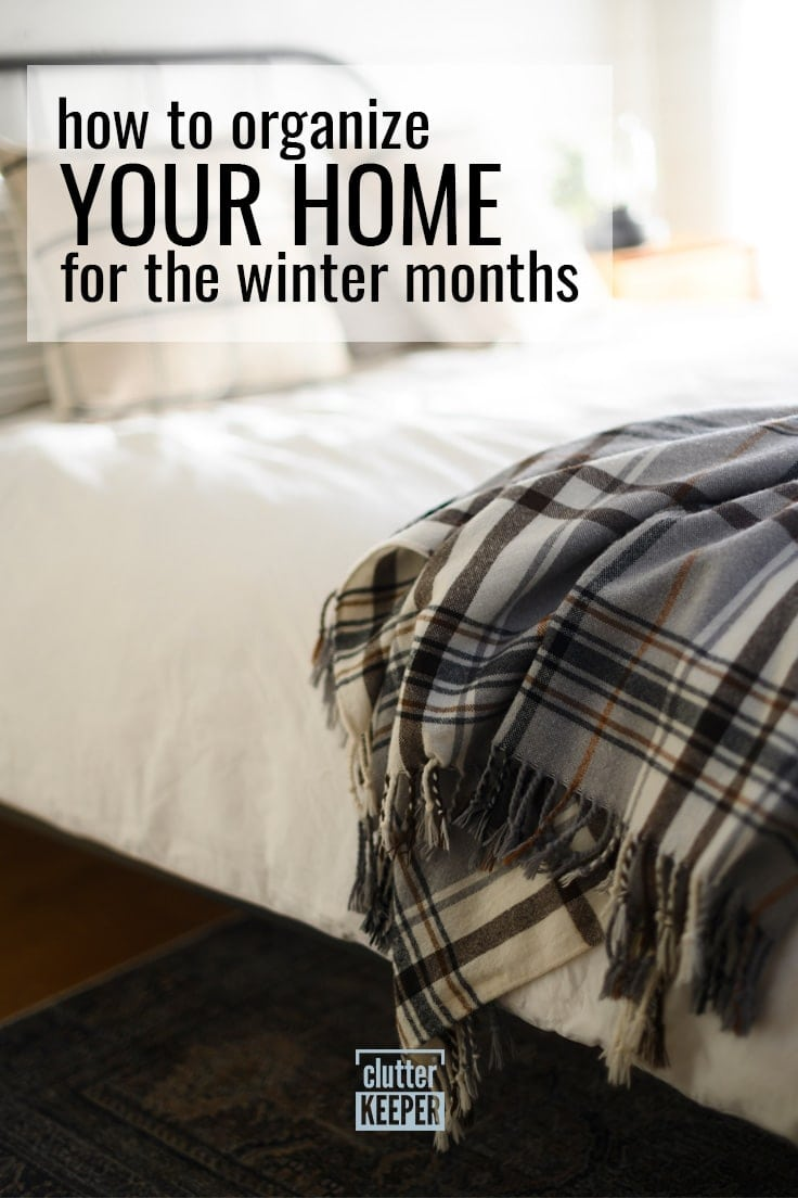 How to organize your home for the winter months