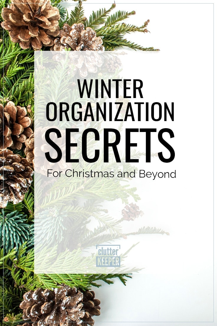 Winter organization secrets for Christmas and beyond