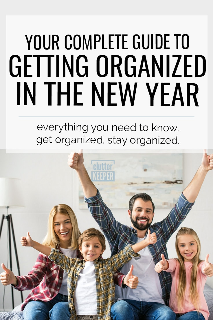Complete Guide To Getting Organized In The New Year