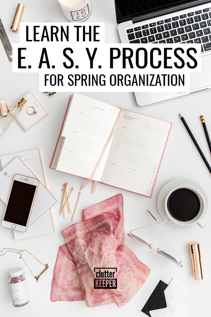 The EASY process for spring organization