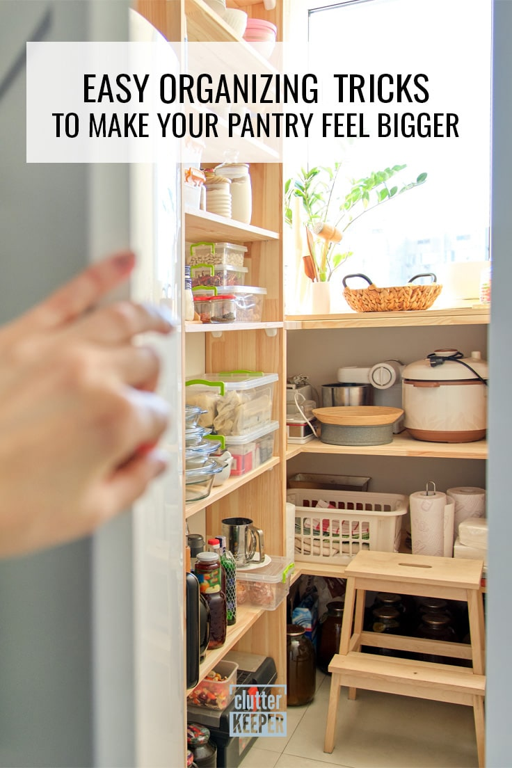 Easy organizing tricks to make your pantry feel bigger.